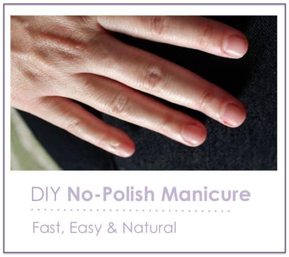 DIY 5-Step No-Polish Manicure