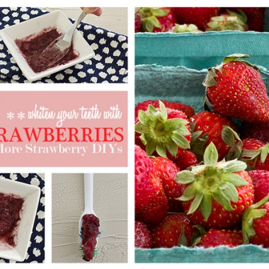 Whiten Your Teeth with Strawberries + 4 More Strawberry Beauty DIYs