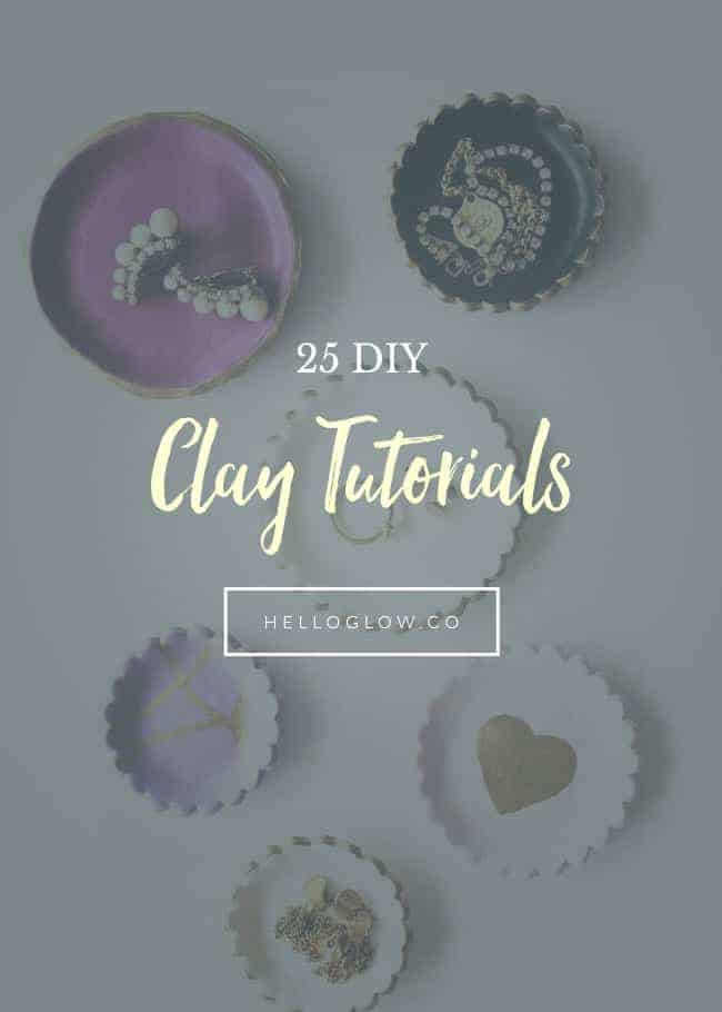 25 DIY Clay Tutorials - Hello Glow