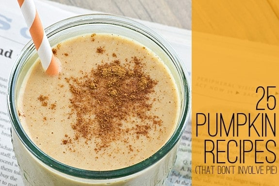 25 Pumpkin Recipes (That Don't Involve Pie)