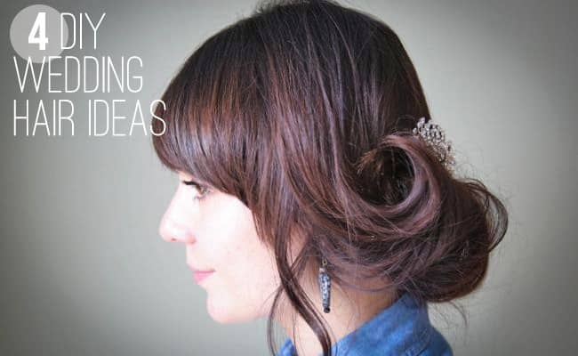 4 DIY Wedding Hair Ideas