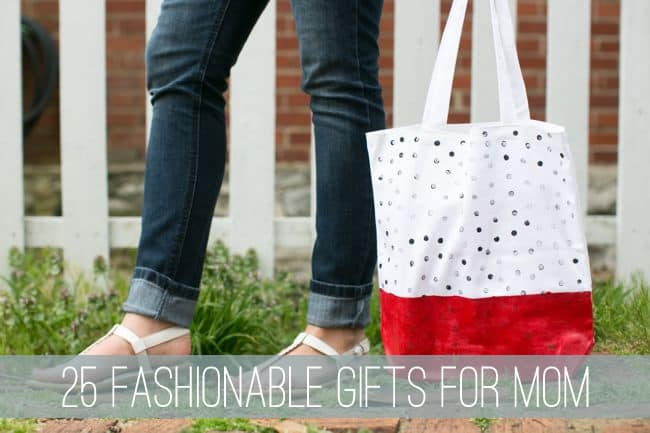 25 Fashion Gifts for Mom | Henry Happened