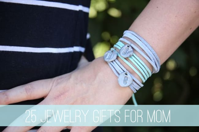 25 Jewelry Gifts for Mom | Henry Happened