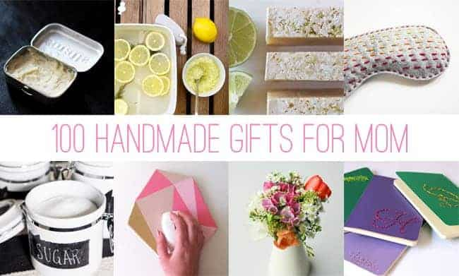 100 Handmade Gifts for Mom | Hello Glow