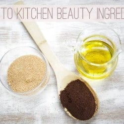 A Guide to Kitchen Beauty Ingredients