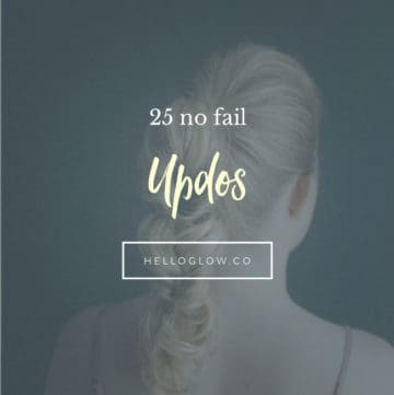 25 No Fail Updos - Hello Glow