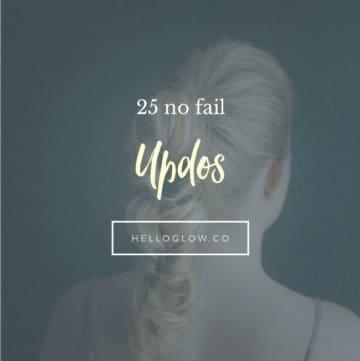 25 No Fail Updos - Hello Glow