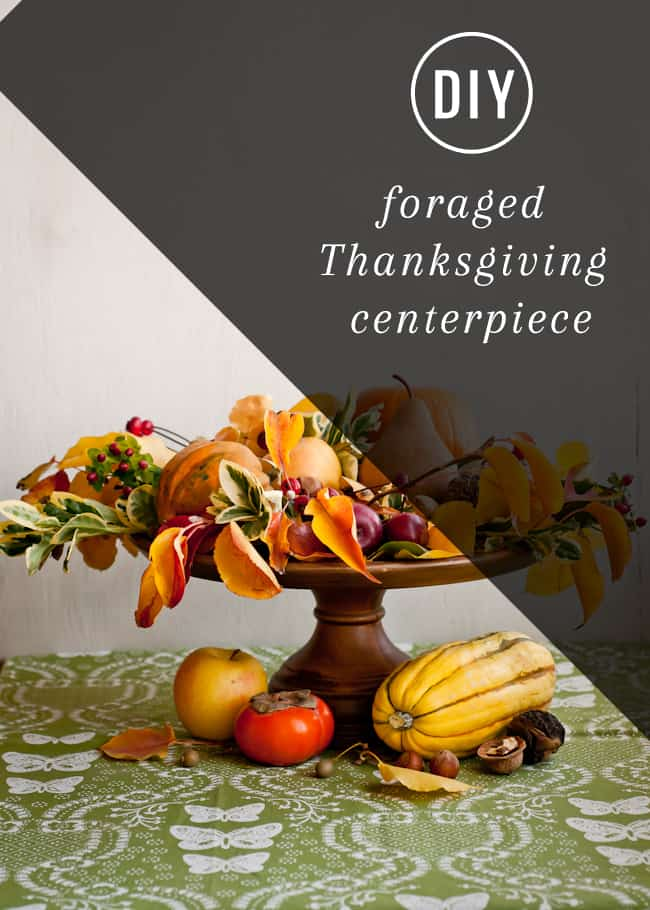 Foraged Thanksgiving Centerpiece | Hello Glow