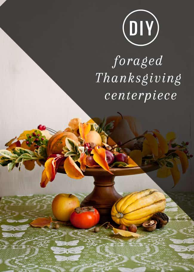 Foraged Thanksgiving Centerpiece | Hello Glow