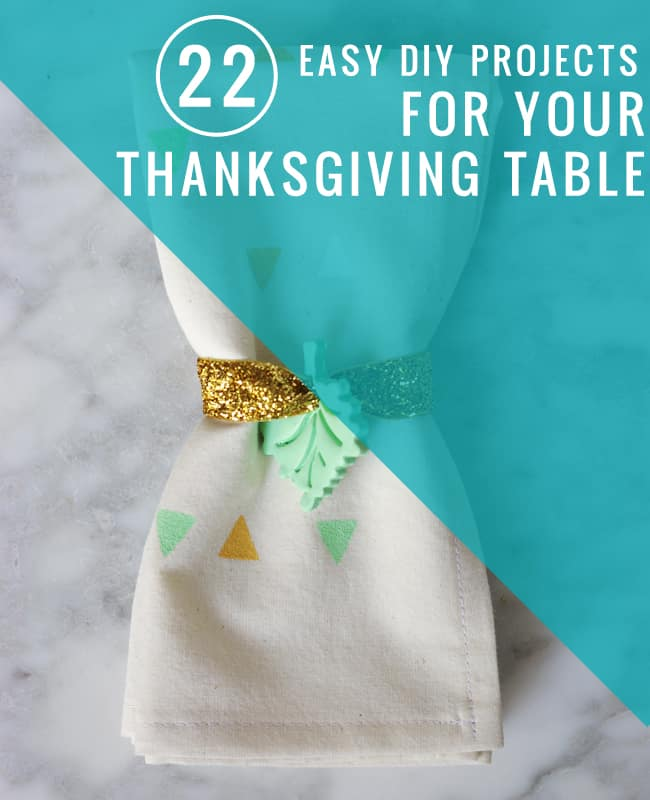 22 Easy DIY Projects for Your Thanksgiving Table | Hello Glow