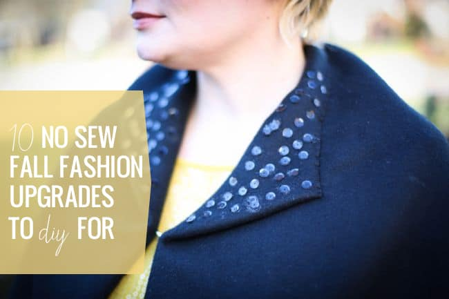 10 No Sew Fal Fashion Upgrades to DIY For