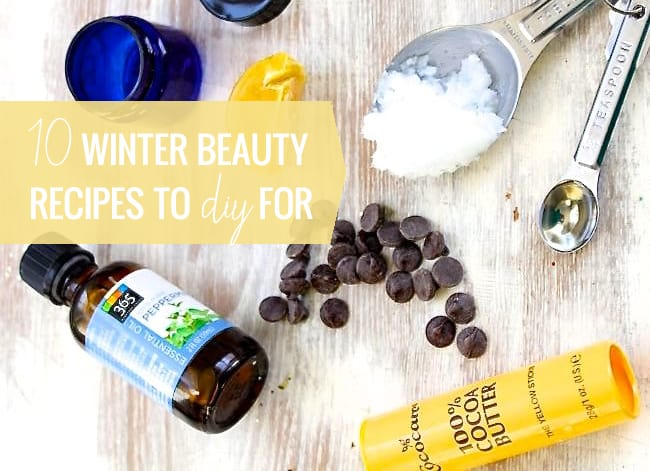 10 Winter Beauty Recipes to DIY For