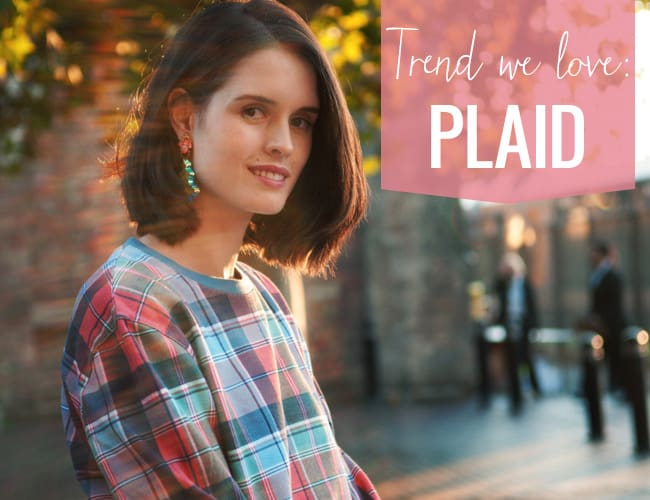 Trend we love: plaid