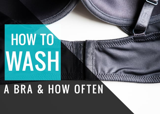 How to wash a bra & how often