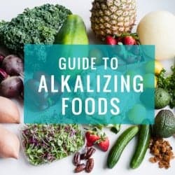 Guide To Alkalizing Foods (+ 5 Foods to Eat Every Day)