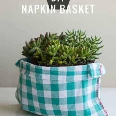 DIY Napkin Basket | Henry Happened
