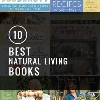 10 Best Natural Living Books