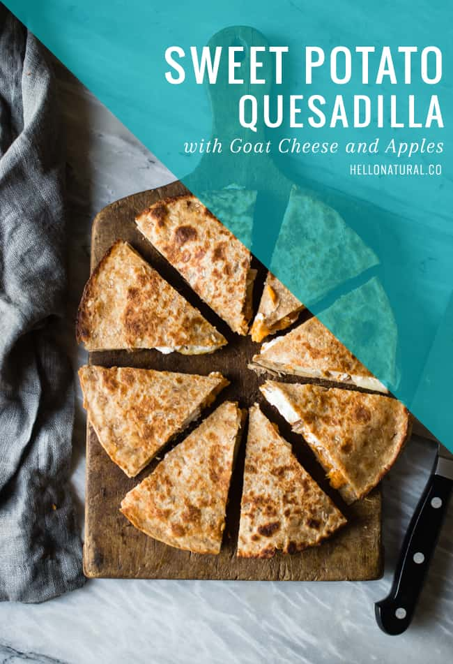 Sweet Potato Quesadillas with Goat Cheese and Apples | HelloNatural.co