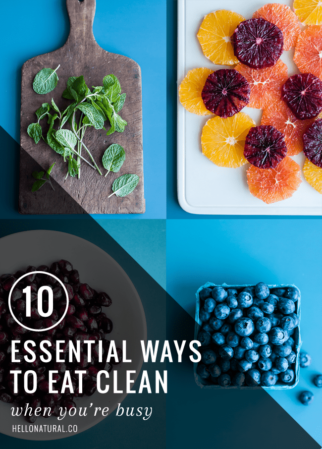 10 easy ways to eat clean hellonatural co