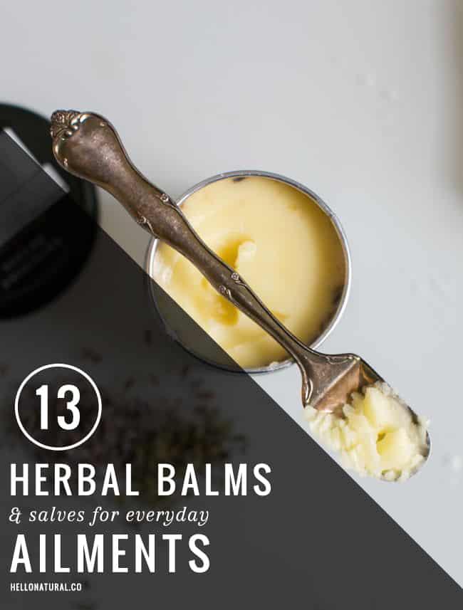 13 Homemade Herbal Balms + Salves | HelloGlow.co