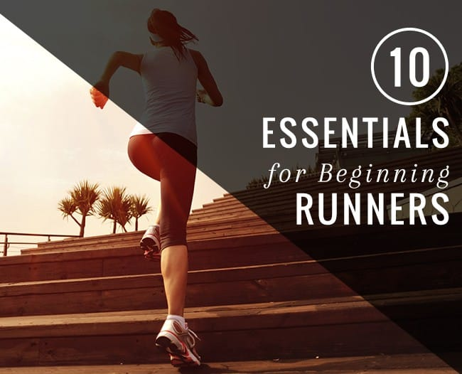 10 Essentials for Beginning Runners | HelloGlow.co
