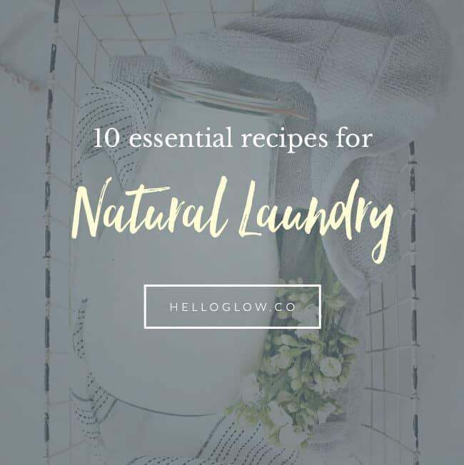 10 Natural Laundry Homemade Recipes
