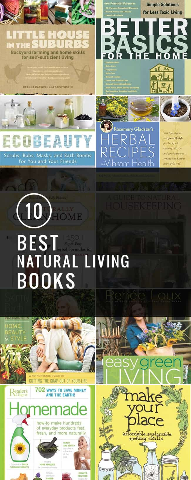 10 Favorite Natural Living Books | Hello Glow