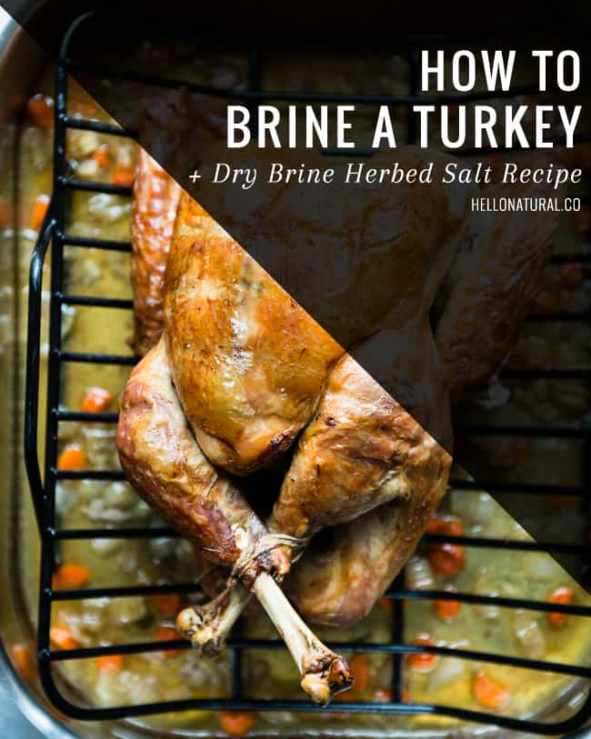 How to Brine a Turkey + Dry Brine Recipe | HelloGlow.co