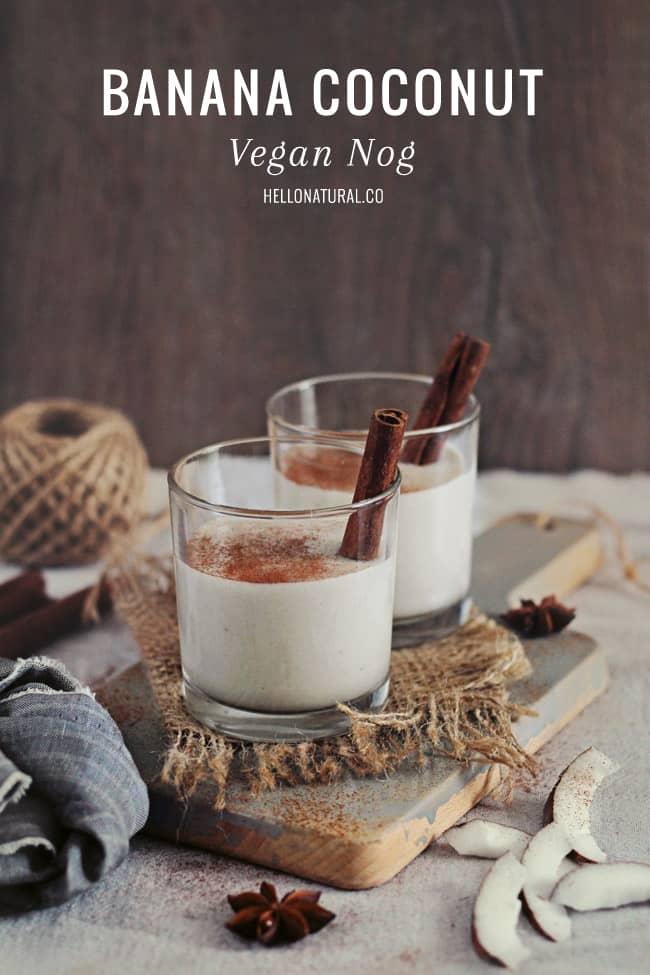 Coconut Vegan Nog Recipe | HelloGlow.co