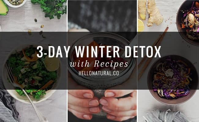 3-Day Winter Detox | HelloGlow.co