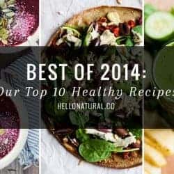 Best of 2014: Our Top 10 Healthy Recipes