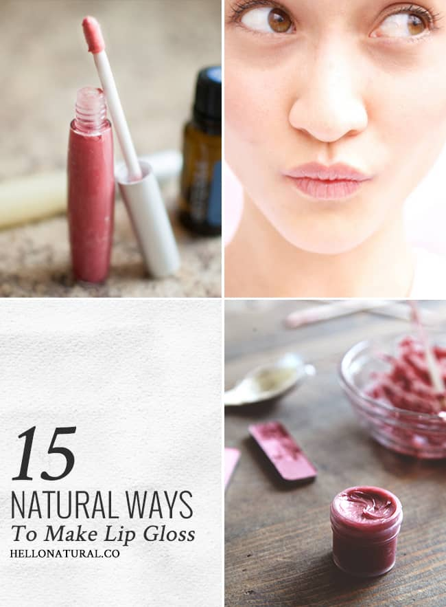 15 Natural Ways to DIY Lip Gloss