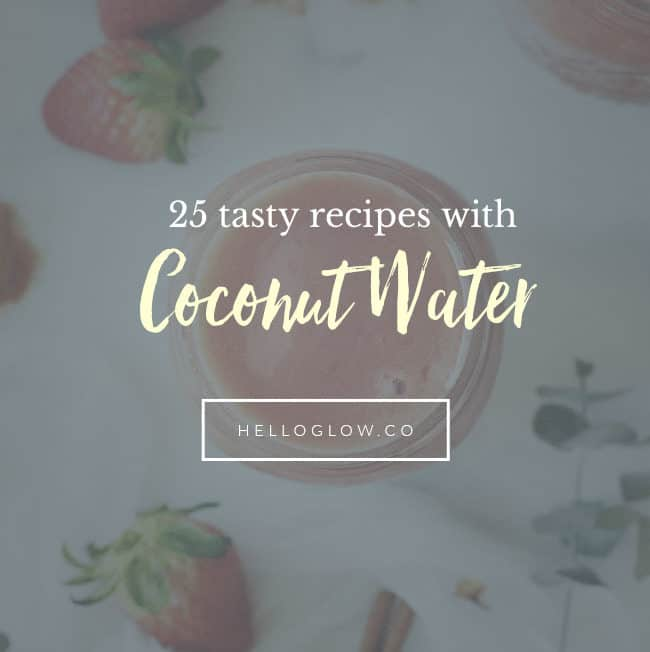 25 Coconut Water Recipes