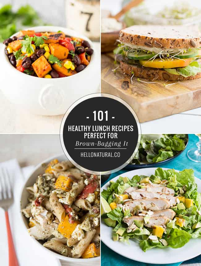 101 Healthy Lunch Recipes Perfect For Brown Bagging It Helloglow