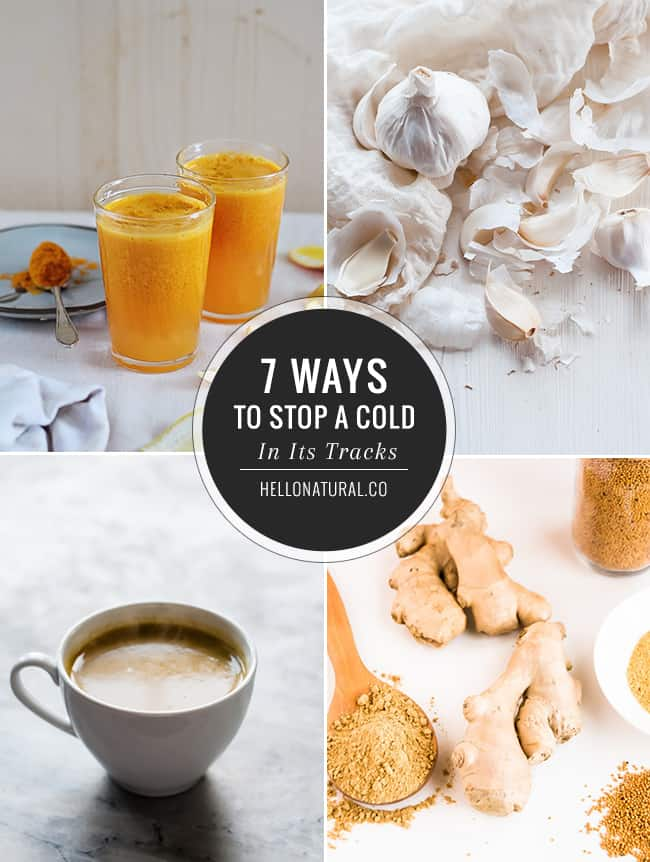 7 Ways To Stop a Cold In Its Tracks