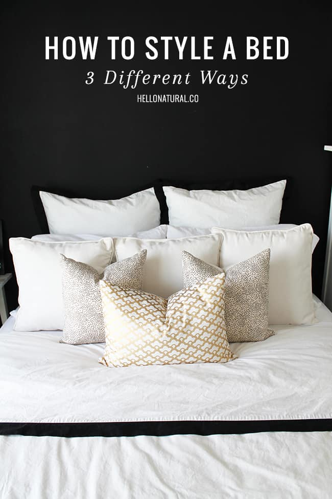 How to style a bed 3 ways for Different bedroom styles