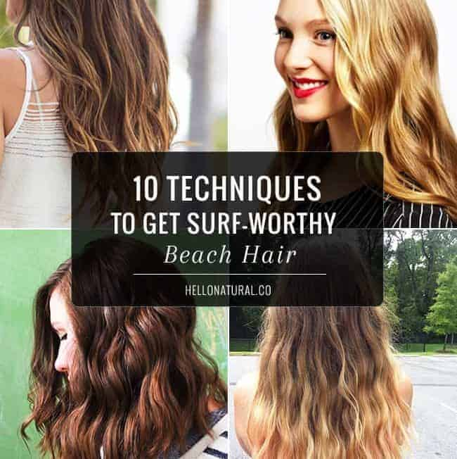 10 Ways to Get Beach Hair