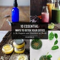 10 Ways to Detox Your Office (+ Be Happier and Healthier at Work)