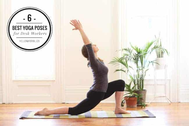 6 Yoga Poses for Desk Workers