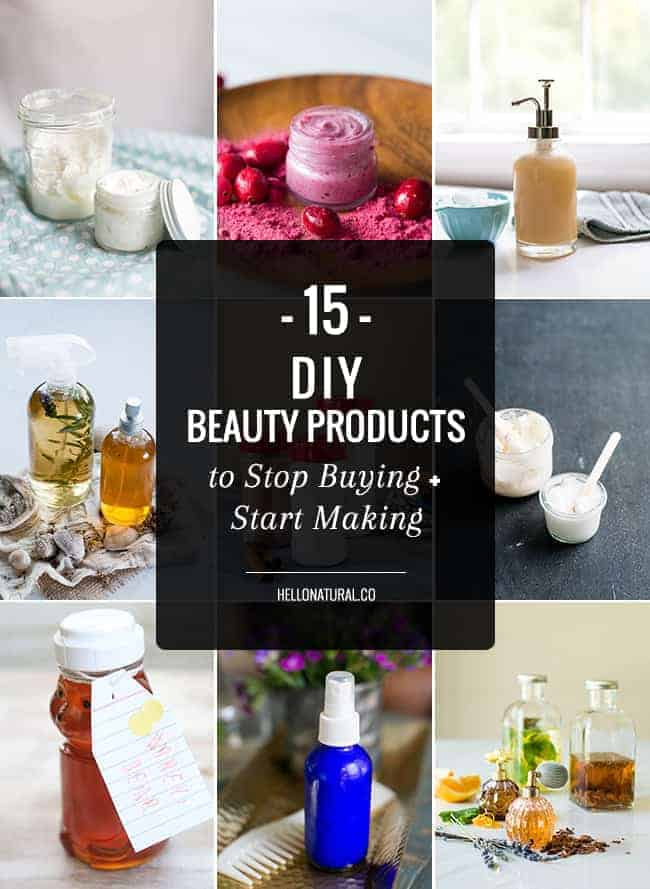 15 DIY Beauty Products to Start Making
