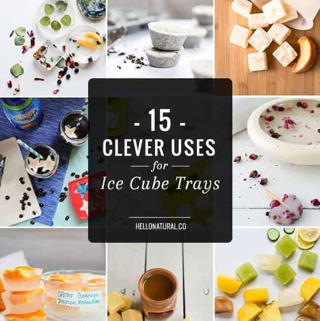 15 Clever Uses for Ice Cube Trays
