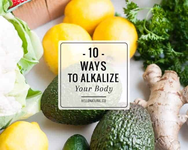 How to Alkalize Your Body in 10 Steps