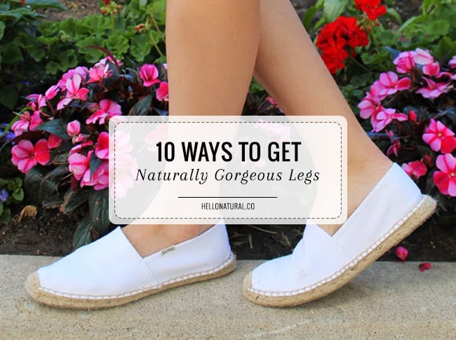 10-ways-naturally-gorgeous-legs