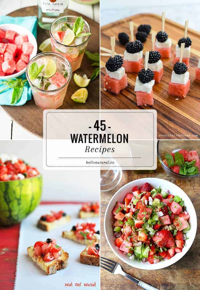 45 Watermelon Recipes