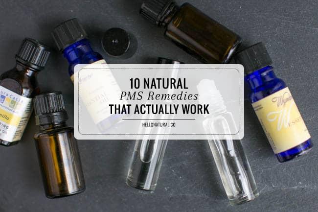 10 Natural PMS Remedies