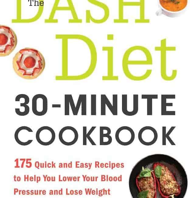 The DASH Diet 30-Minute Cookbook Recipe Reprint and Giveaway