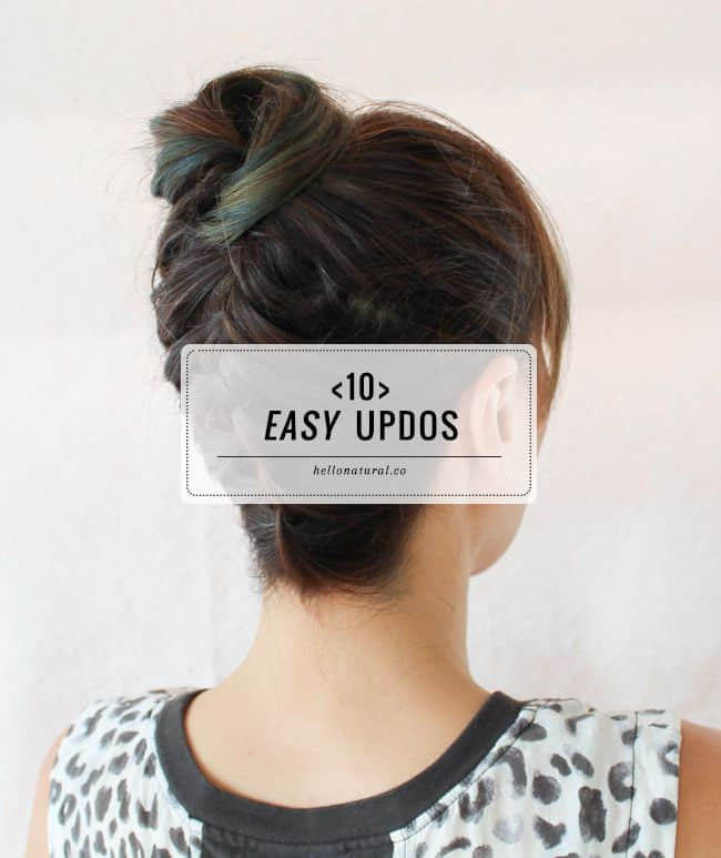 10 Easy Updos (You Can Actually Do With 2 Hands!)