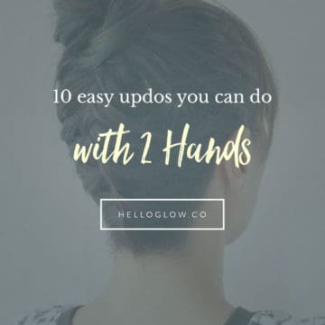 10 Easy Updos You Can Actually Do with Two Hands - Hello Glow