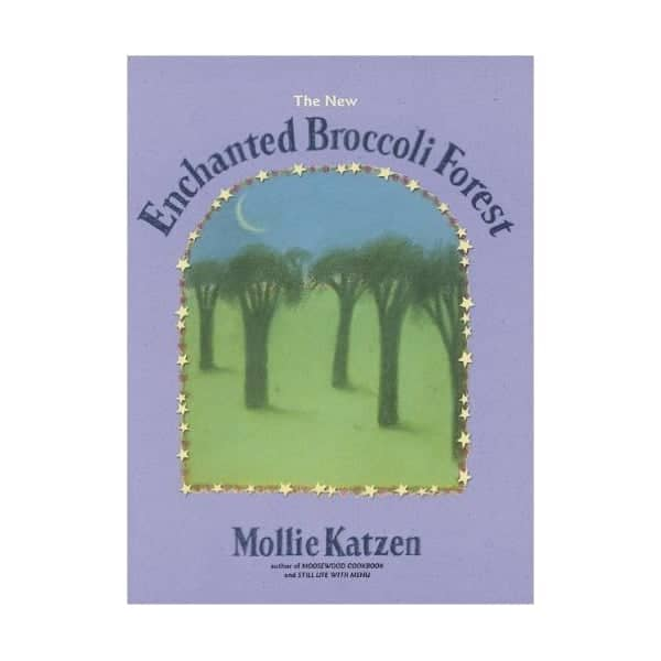 Enchanted Broccoli Forest by Mollie Katzen