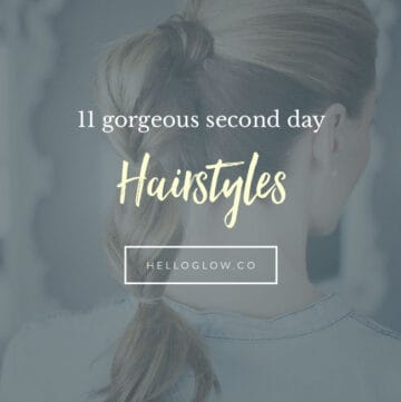 11 gorgeous second day hairstyles - HelloGlow.co